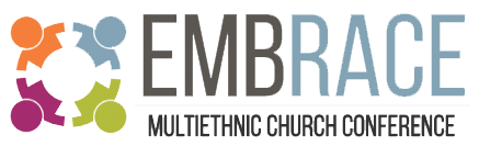 Embrace Multiethnic Church Conference
